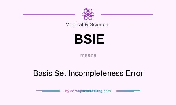 What does BSIE mean? It stands for Basis Set Incompleteness Error