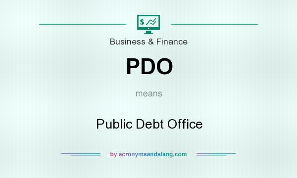 What does PDO mean? It stands for Public Debt Office