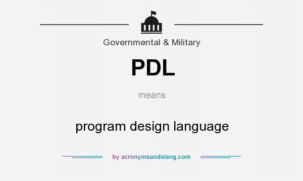 What does PDL mean? It stands for program design language