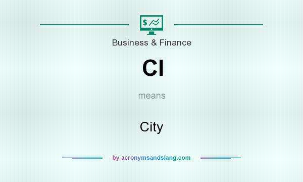 What does CI mean? It stands for City