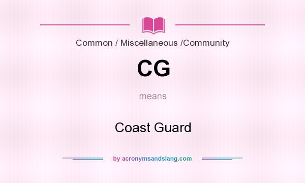 What does CG mean? It stands for Coast Guard