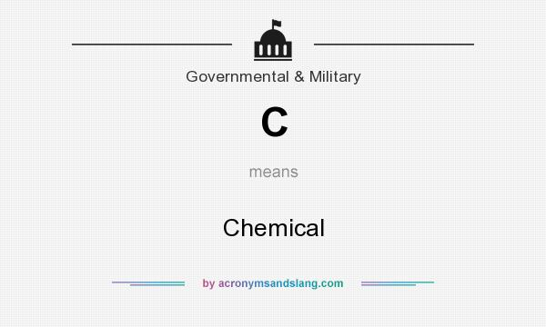 What does C mean? It stands for Chemical