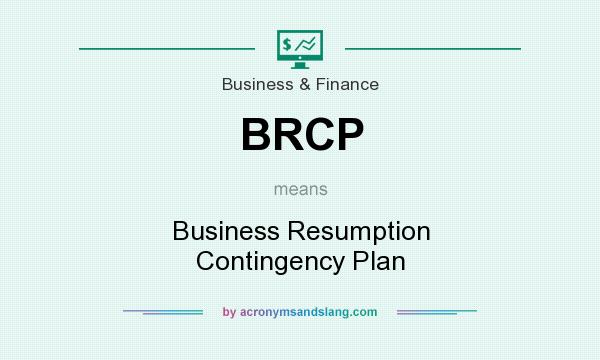 BRCP - Business Resumption Contingency Plan in Business