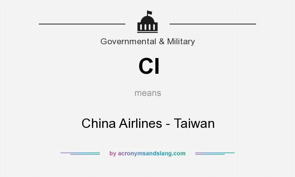 What does CI mean? It stands for China Airlines - Taiwan