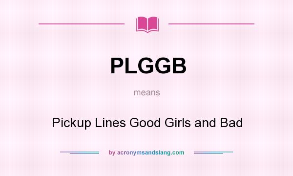 What does PLGGB mean? - Definition of PLGGB - PLGGB stands