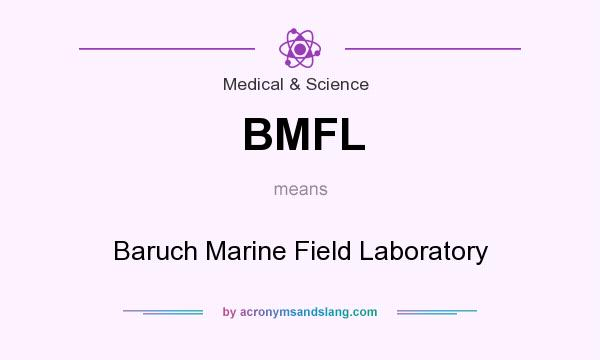 What does BMFL mean? It stands for Baruch Marine Field Laboratory