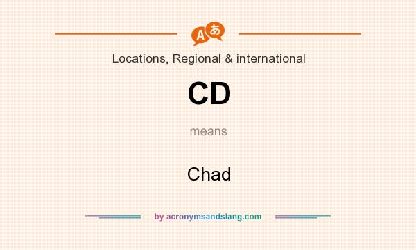 What does CD mean? It stands for Chad