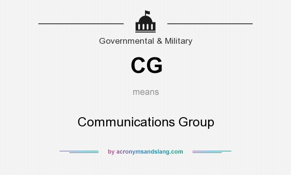 What does CG mean? It stands for Communications Group