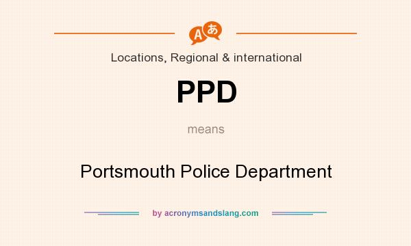 What does PPD mean? It stands for Portsmouth Police Department