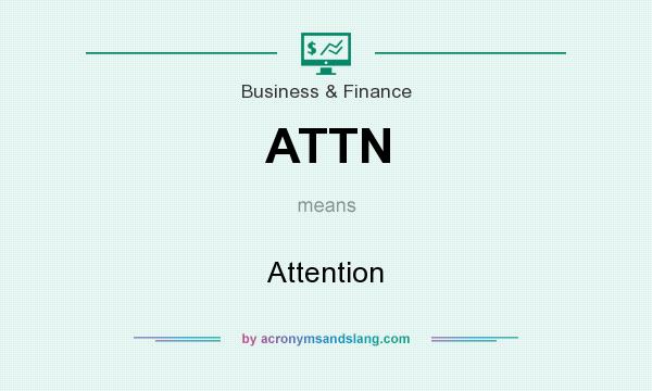 What does ATTN mean? It stands for Attention
