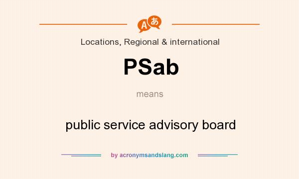 What does PSab mean? It stands for public service advisory board