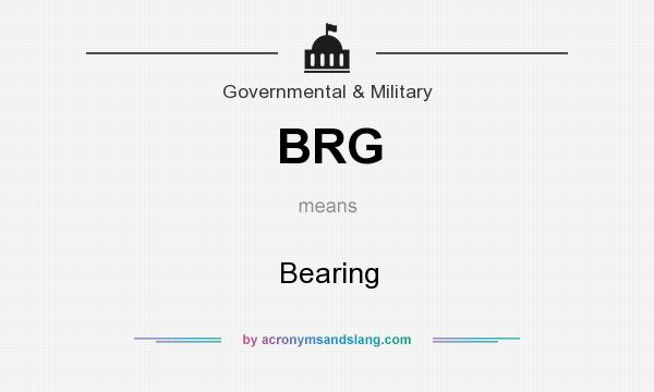 What does BRG mean? It stands for Bearing
