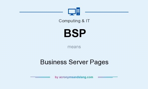 What does BSP mean? It stands for Business Server Pages
