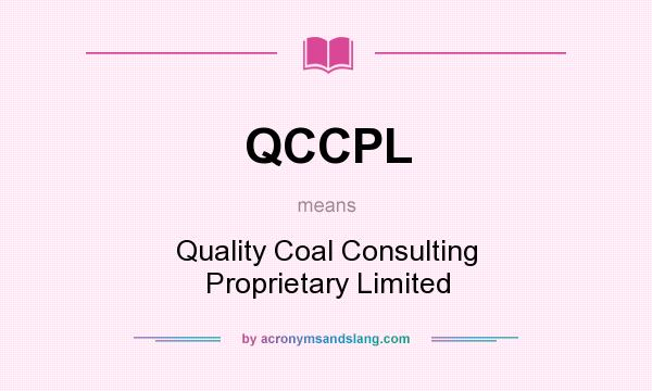 What does QCCPL mean? It stands for Quality Coal Consulting Proprietary Limited