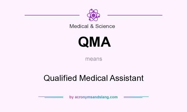 QMA - Qualified Medical Assistant in Medical & Science by ...