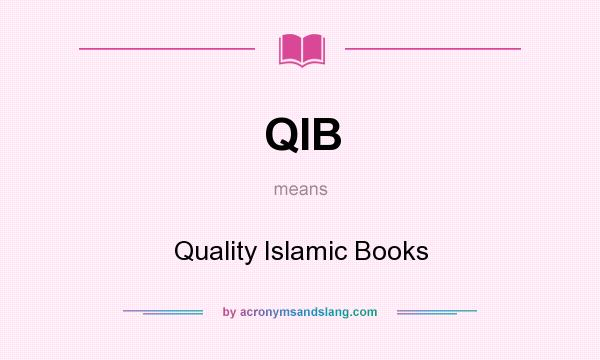 What does QIB mean? It stands for Quality Islamic Books