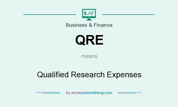 What does QRE mean? It stands for Qualified Research Expenses