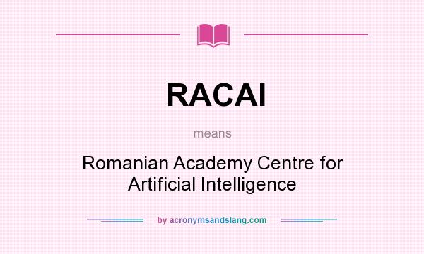 What does RACAI mean? It stands for Romanian Academy Centre for Artificial Intelligence