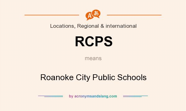 What does RCPS mean? It stands for Roanoke City Public Schools