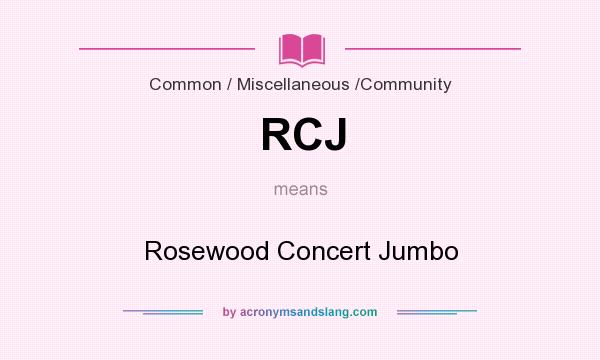What does RCJ mean? It stands for Rosewood Concert Jumbo