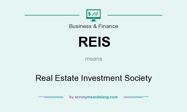 What does REIS mean? It stands for Real Estate Investment Society