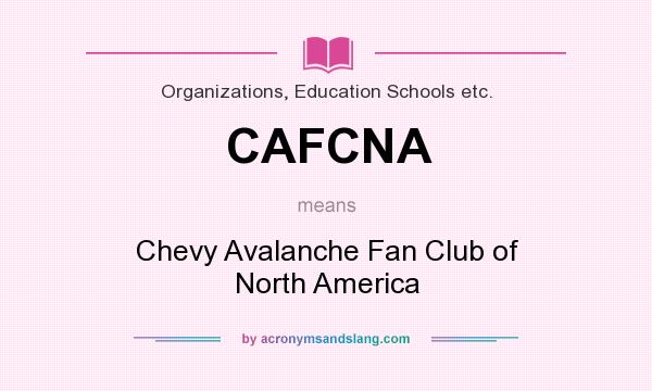 What Does Chevy Stand For >> What Does Cafcna Mean Definition Of Cafcna Cafcna