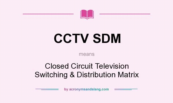 Cctv acronym