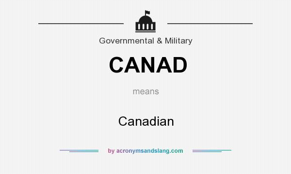 What does CANAD mean? It stands for Canadian