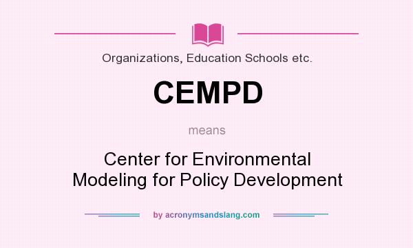 What does CEMPD mean? It stands for Center for Environmental Modeling for Policy Development