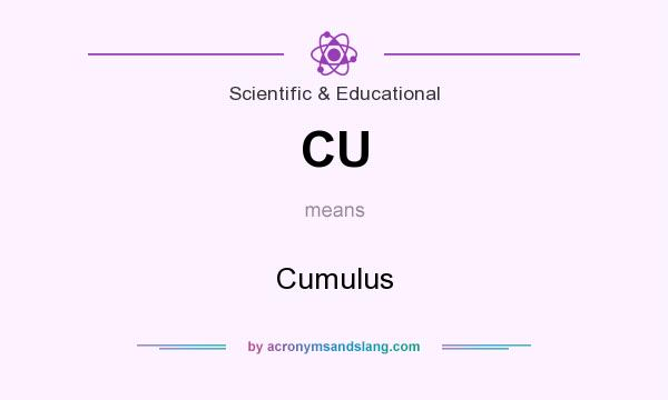 What does CU mean? It stands for Cumulus