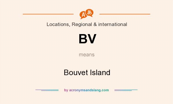 What does BV mean? It stands for Bouvet Island