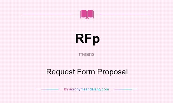 Rfp Request Form Proposal In Undefined By Acronymsandslang