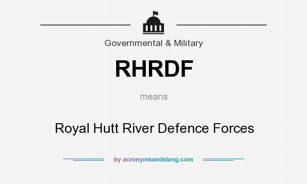 What does RHRDF mean? It stands for Royal Hutt River Defence Forces