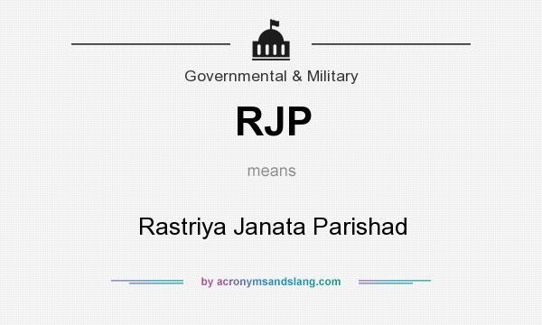 What does RJP mean? It stands for Rastriya Janata Parishad