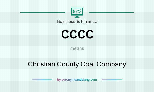 What does CCCC mean? It stands for Christian County Coal Company