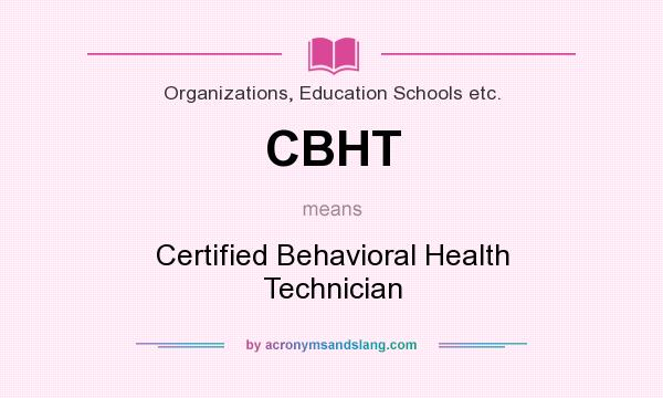 CBHT - Certified Behavioral Health Technician in Organizations ...