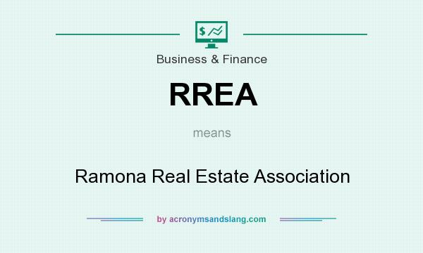 What does RREA mean? It stands for Ramona Real Estate Association