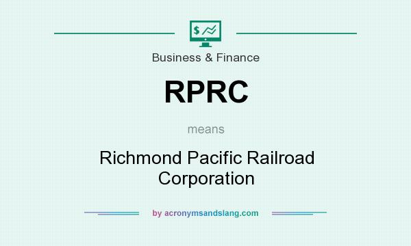 What does RPRC mean? It stands for Richmond Pacific Railroad Corporation