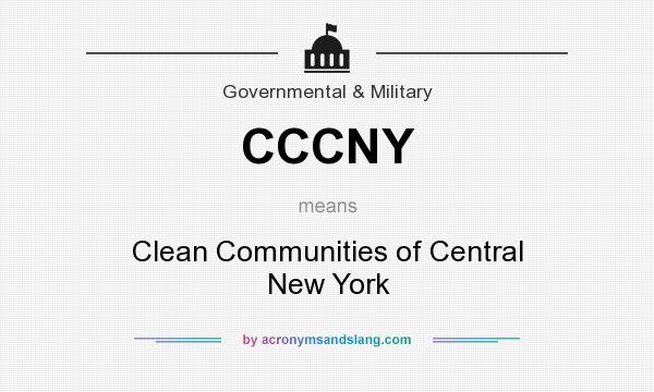 What does CCCNY mean? It stands for Clean Communities of Central New York