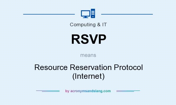 Rsvp resource reservation protocol internet in for What dies rsvp mean