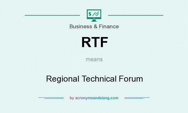 What does RTF mean? It stands for Regional Technical Forum