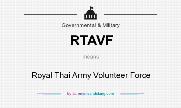 What does RTAVF mean? It stands for Royal Thai Army Volunteer Force