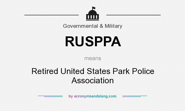 What does RUSPPA mean? It stands for Retired United States Park Police Association