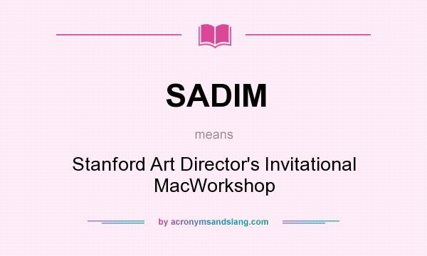 What Does Sadim Mean Definition Of Sadim Sadim Stands For