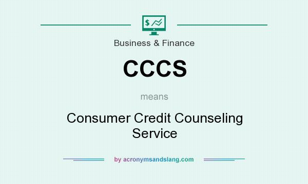 What does CCCS mean? It stands for Consumer Credit Counseling Service
