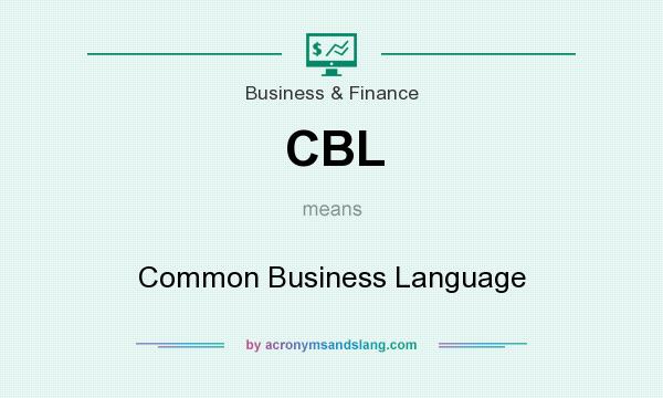 What does CBL mean? It stands for Common Business Language