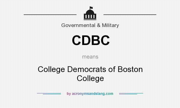 What does CDBC mean? It stands for College Democrats of Boston College