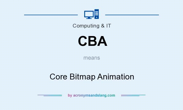 What does CBA mean? It stands for Core Bitmap Animation