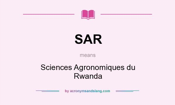What does SAR mean? It stands for Sciences Agronomiques du Rwanda