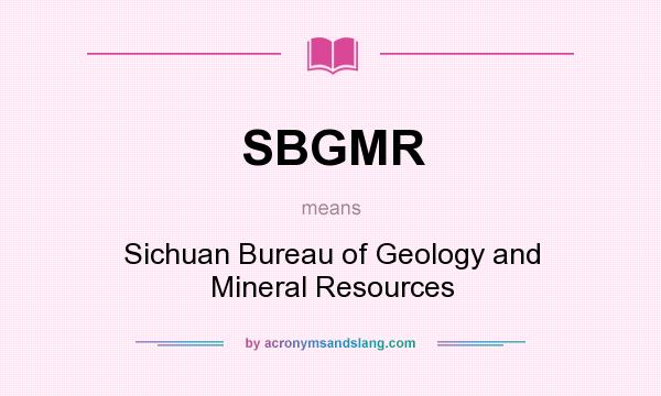 What does sbgmr mean definition of sbgmr sbgmr stands for Bureau meaning